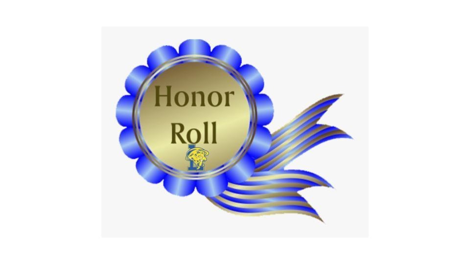 Congratulations to our 1st Quarter Marking Period Gold Honor Roll Recipients