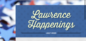 What is Happening in Lawrence this July?